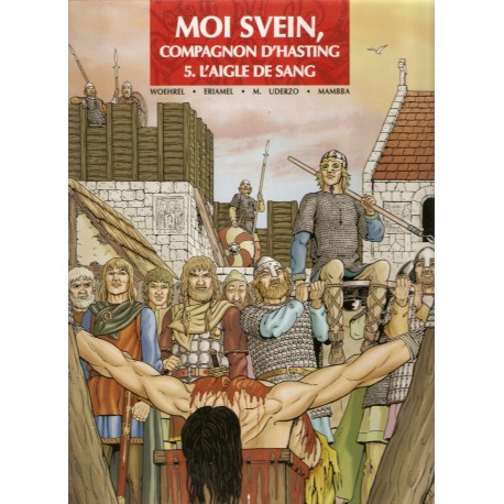 Moi Svein, compagnon d'Hasting